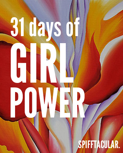 31 Days of Girl Power | Spifftacular